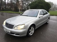 USED 2005 05 MERCEDES-BENZ S CLASS 5.0 S500 4d AUTO 302 BHP LOCAL CAR GREAT SPEC AND HISTORY