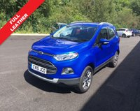 USED 2015 15 FORD ECOSPORT 1.0 TITANIUM X-PACK 5d 124 BHP THIS VEHICLE IS AT SITE 2 - TO VIEW CALL US ON 01903 323333
