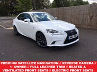 USED 2014 14 LEXUS IS 2.5 300H F SPORT 4d AUTO 220 BHP **************BIG SPEC WITH FULL SERVICE HISTORY + 1 OWNER FROM NEW +LEXUS PREMIUM SATELLITE NAVIGATION + REVERSE CAMERA*****************