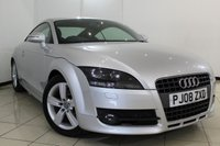 USED 2008 08 AUDI TT 2.0 TFSI 3DR 200 BHP FULL SERVICE HISTORY + HALF LEATHER SEATS + AIR CONDITIONING + SPORT SEATS + RADIO/CD + ELECTRIC WINDOWS + 17 INCH ALLOY WHEELS