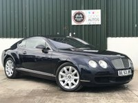 USED 2004 53 BENTLEY CONTINENTAL 6.0 GT 2d AUTO 550 BHP A FUTURE CLASSIC!