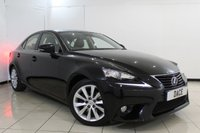 USED 2014 14 LEXUS IS 2.5 300H LUXURY 4DR AUTOMATIC 220 BHP SERVICE HISTORY + HEATED LEATHER SEATS + SAT NAVIGATION + REVERSE CAMERA + BLUETOOTH + CRUISE CONTROL + MULTI FUNCTION WHEEL + CLIMATE CONTROL + 17 INCH ALLOY WHEELS