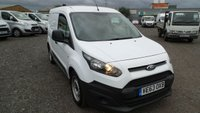 USED 2014 63 FORD TRANSIT CONNECT 1.6 200 P/V 1d 94 BHP 64000 MILES 6 MONTHS UK PARTS AND LABOUR WARRANTY LOW RATE FINANCE