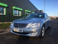 USED 2007 07 MERCEDES-BENZ S CLASS 3.0 S320 CDI 7 G-tronic   LUXURY AUTOMATIC SALOON