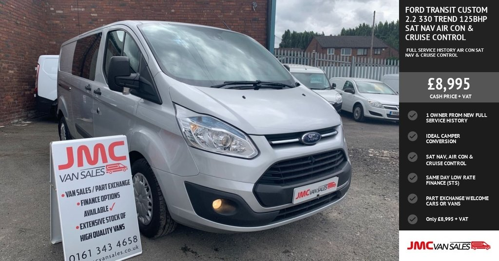USED 2015 15 FORD TRANSIT CUSTOM 2.2 330 TREND 125BHP SAT NAV AIR CON & CRUISE CONTROL  40 + VANS IN STOCK SAME DAY LOW RATE FINANCE AVAILABLE