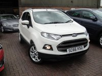 USED 2017 66 FORD ECOSPORT 1.5 TITANIUM 5d AUTO 110 BHP ANY PART EXCHANGE WELCOME, COUNTRY WIDE DELIVERY ARRANGED, HUGE SPEC