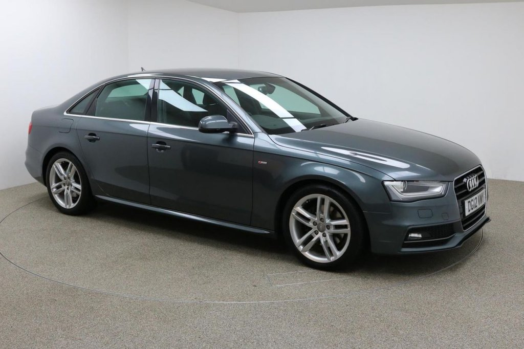 USED 2012 12 AUDI A4 2.0 TDI S LINE 4d AUTO 174 BHP Finished in stunning metallic Monsoon Grey + 18 inch alloys + black leather / suede interior + REAR PARKING SENSORS + ELECTRIC LUMBAR SUPPORT + SAT NAV + IN CAR ENTERTAINMENT - CD / DVD / SD / AMI + START / STOP + DUAL CLIMATE CONTROL + AIR CON + MULTI FUNCTION STEERING WHEEL + CRUISE CONTROL + ELECTRIC HEATED MIRRORS +, ELECTRIC WINDOWS + AUTO LIGHTS + FULL SERVICE HISTORY