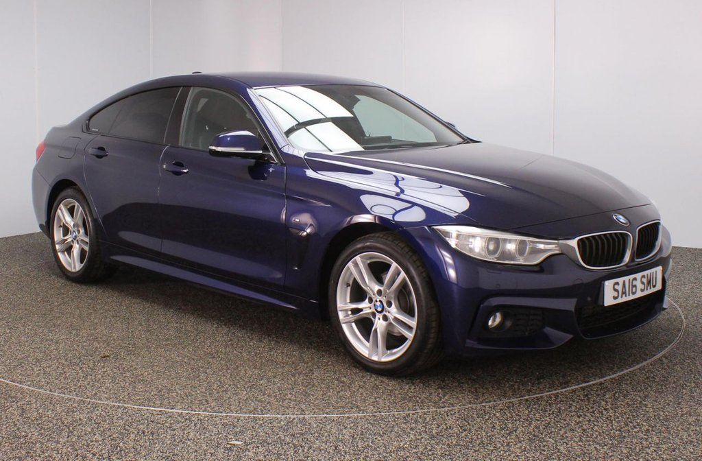USED 2016 16 BMW 4 SERIES GRAN COUPE 2.0 420I XDRIVE M SPORT GRAN COUPE 4DR 181 BHP HARMAN/KARDAN + PRO NAV + LEATHER  FULL BMW SERVICE HISTORY + HEATED LEATHER SEATS + SATELLITE NAVIGATION PROFESSIONAL + HARMAN/KARDON PREMIUM SPEAKERS + PARKING SENSOR + BLUETOOTH + CRUISE CONTROL + CLIMATE CONTROL + MULTI FUNCTION WHEEL + XENON HEADLIGHTS + DAB RADIO + ELECTRIC/HEATED DOOR MIRRORS + ELECTRIC WINDOWS + ELECTRIC/HEATED DOOR MIRRORS + 18 INCH ALLOY WHEELS