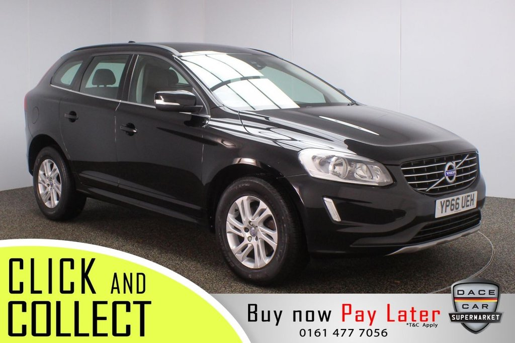 USED 2016 66 VOLVO XC60 2.0 D4 SE NAV 5DR 1 OWNER AUTO 188 BHP FULL SERVICE HISTORY + LEATHER SEATS + SATELLITE NAVIGATION + REVERSING CAMERA + PARKING SENSOR + BLUETOOTH + CRUISE CONTROL + CLIMATE CONTROL + MULTI FUNCTION WHEEL + DAB RADIO + ELECTRIC WINDOWS + ELECTRIC/HEATED/FOLDING DOOR MIRRORS + 17 INCH ALLOY WHEELS